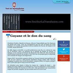 Christiane Taubira, députée en Guyane, dénonce l'impossibilité pour les Guyanais de donner leur sang