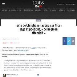 Texte de Christiane Taubira sur Nice: sage et poétique, «celui qu'on attendait»