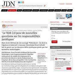 """""""Le Web 2.0 pose de nouvelles questions sur les responsabilités juridiques"""" - Journal du Net Solutions"""