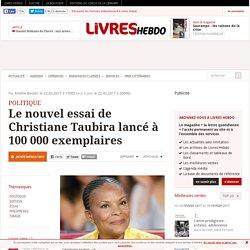 Le nouvel essai de Christiane Taubira lancé à 100 000 exemplaires