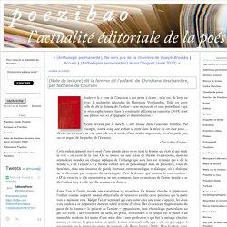 (Note de lecture) dit la femme dit l'enfant, de Christiane Veschambre, par Nathalie de Courson (Poezibao)