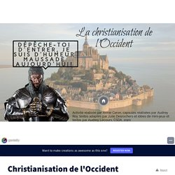 Christianisation de l'Occident by annie caron on Genially