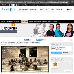 Christianisme : Un dieu parmi les hommes - 21/06/2014 - News et vidéos en replay - C'est pas sorcier
