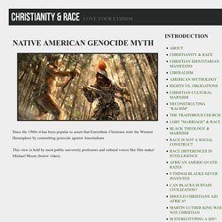 Christianity & Race: NATIVE AMERICAN GENOCIDE MYTH