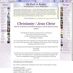 Christianity: History, Beliefs of Christian Religion. Life of Jesus Christ. Quotes Pictures