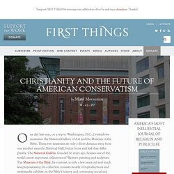 Christianity and the Future of American Conservatism