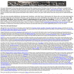 Early Christianity/Primitive Christianity/Apostolic Christianity