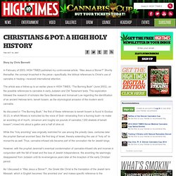 CHRISTIANS & POT: A HIGH HOLY HISTORY