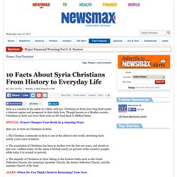 10 Facts About Syria Christians From History to Everyday Life