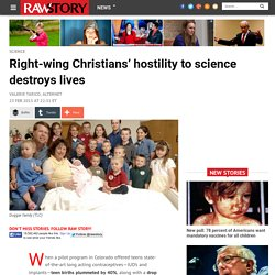 Right-wing Christians' hostility to science destroys lives