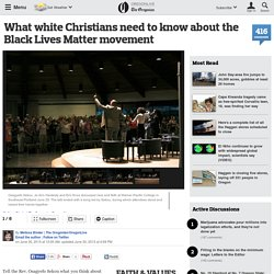 What white Christians need to know about the Black Lives Matter movement