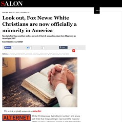 Look out, Fox News: White Christians are now officially a minority in America