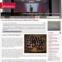 William Christie, retour sur le grand motet français « Concert « La Scène