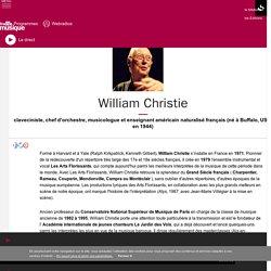 William Christie : portrait et biographie sur France Musique
