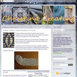 Super Scarf II and Mosaic Knitting