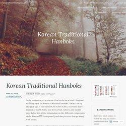 Korean Traditional Hanboks – christinathepolyglot