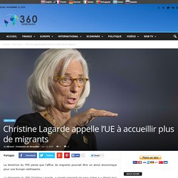 Christine Lagarde appelle l'UE à accueillir plus de migrants