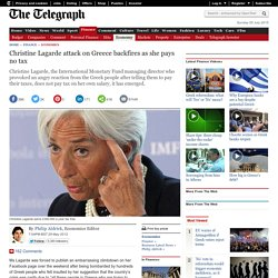Christine Lagarde attack on Greece backfires as she pays no tax