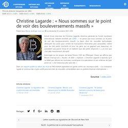 Christine Lagarde : «Nous sommes sur le point de voir des bouleversements massifs»