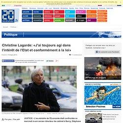 Christine Lagarde: «J'ai toujours agi dans l'intérêt de l'Etat et conformément à la loi»