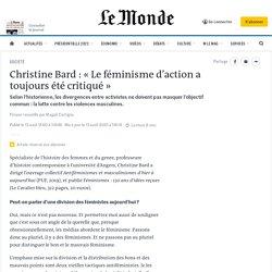 Christine Bard: «Le féminisme d'action a toujours été critiqué»