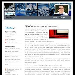 Le blog de Christine Vaufrey » Blog Archive » MOOCs francophones : ça commence !