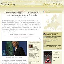 Avec Christine Lagarde, l'industrie US entre au gouvernement français