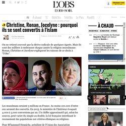 Christine, Ronan, Jocelyne : pourquoi ils se sont convertis à l'islam