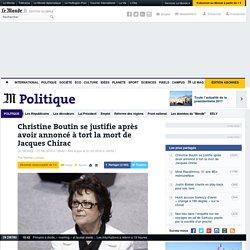 Christine Boutin se justifie après avoir annoncé à tort la mort de Jacques Chirac