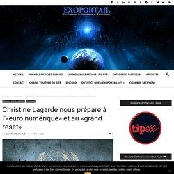 Christine Lagarde nous prépare à l'«euro numérique» et au «grand reset»