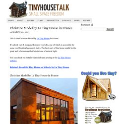 Christine Model by La Tiny House in France