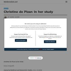 Christine de Pizan in her study - Medievalists.net