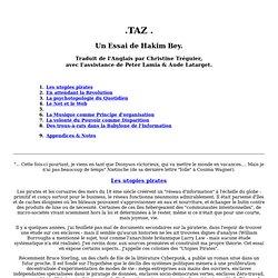 TAZ..Un Essai de Hakim Bey.Traduit de l'Anglais par Christine Tréguier, avec l'assistance de Peter Lamia & Aude Latarget.