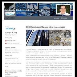 Le blog de Christine Vaufrey » Blog Archive » MOOCs : du passé faisons table rase… ou pas