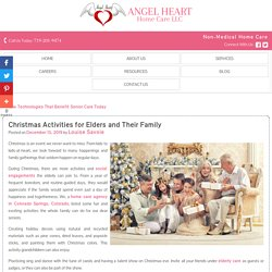 Christmas Activities for Elders and Their Family