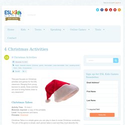 4 Christmas Activities - ESL Kids Games : ESL Kids Games