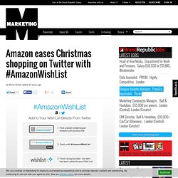 Amazon eases Christmas shopping on Twitter with #AmazonWishList