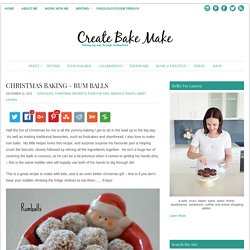 Christmas baking - Rum balls - Create Bake Make
