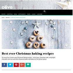 Best ever Christmas baking recipes - olive