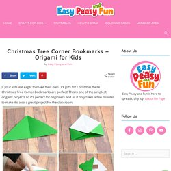 Christmas Tree Corner Bookmarks - Origami for Kids - Easy Peasy and Fun