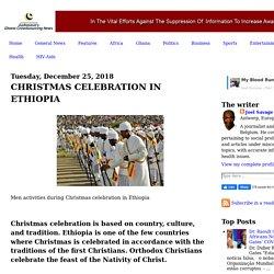 CHRISTMAS CELEBRATION IN ETHIOPIA