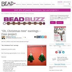 """Oh, Christmas tree"" earrings - Free project - Bead&Button Magazine Community - Forums, Blogs, and Photo Galleries"