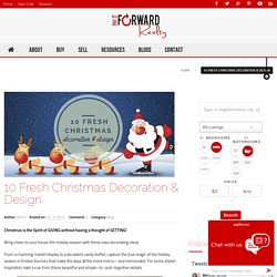 10 Fresh Christmas Decoration & Design