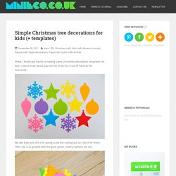 Simple Christmas tree decorations for kids (+ templates)