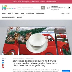 Christmas Express Delivery Red Truck custom products
