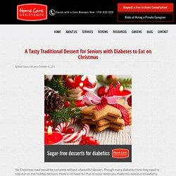 A Tasty Christmas Dessert for Seniors with Diabetes
