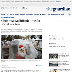 Christmas: a difficult time for social workers