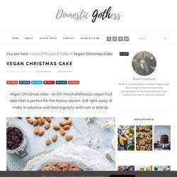 Vegan Christmas Cake - Domestic Gothess
