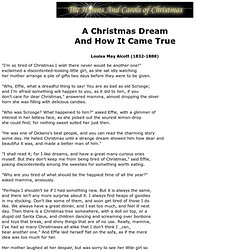A Christmas Dream, And How It Came True - Louisa May Alcott