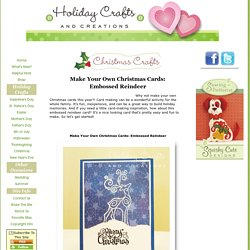 Make Your Own Christmas Cards: Embossed Reindeer